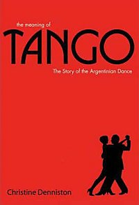 Book review: The Meaning of Tango: The Story of the Argentinian Dance