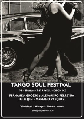 Tango Soul Festival - Wellington @ Te Whaea for workshops - various for milongas  | Wellington | Wellington | New Zealand